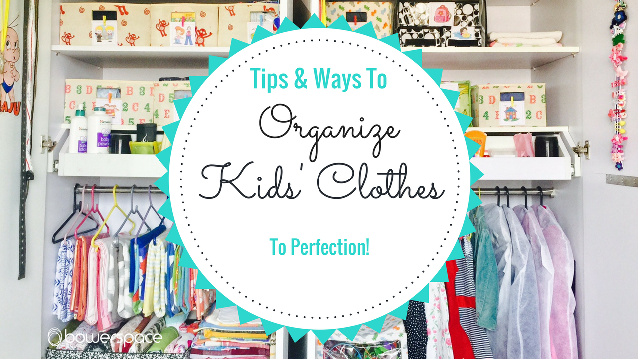 Bowerspace Tips Ways To Organize Kids 39 Closet And