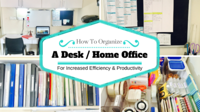 how to organize desk or home office